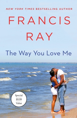 Click for more detail about The Way You Love Me: A Grayson Friends Novel by Francis Ray