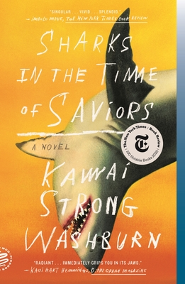Click for more detail about Sharks in the Time of Saviors by Kawai Strong Washburn