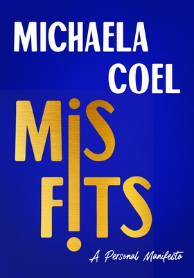 Click for more detail about Misfits: A Personal Manifesto by Michaela Coel