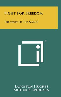 Click for a larger image of Fight for Freedom: The Story of the NAACP