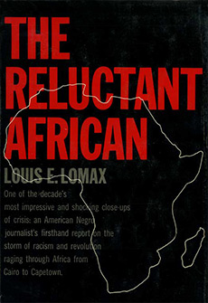 Click for more detail about The Reluctant African by Louis Emanuel Lomax