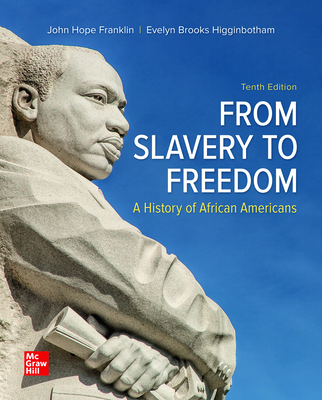 Click for more detail about Looseleaf for from Slavery to Freedom by John Hope Franklin and Evelyn Brooks Higginbotham