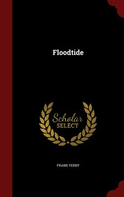 Click for more detail about Floodtide by Frank Yerby