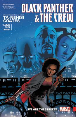 Click for more detail about Black Panther & the Crew: We Are the Streets by Ta-Nehisi Coates