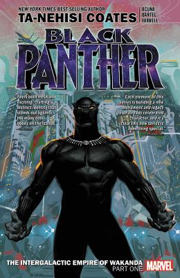 Click for more detail about Black Panther Book 6: The Intergalactic Empire of Wakanda Part 1 by Ta-Nehisi Coates