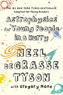 Book Cover Astrophysics for Young People in a Hurry by Neil deGrasse Tyson