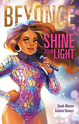 Click for more detail about Beyoncé Shine Your Light by Sarah Warren