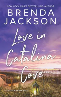 Click for more detail about Love in Catalina Cove by Brenda Jackson