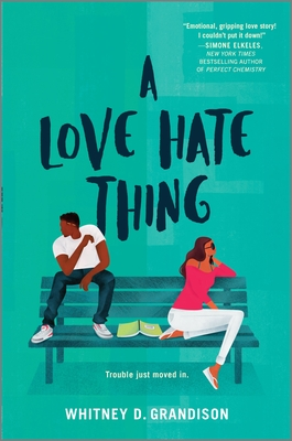 Click for more detail about A Love Hate Thing by Whitney D. Grandison