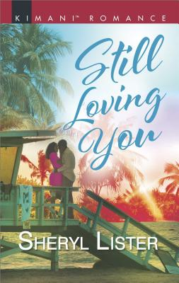 Click for more detail about Still Loving You (The Grays of Los Angeles) by Sheryl Lister