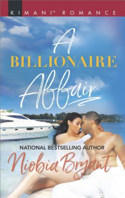 Click for more detail about A Billionaire Affair (Passion Grove) by Niobia Bryant