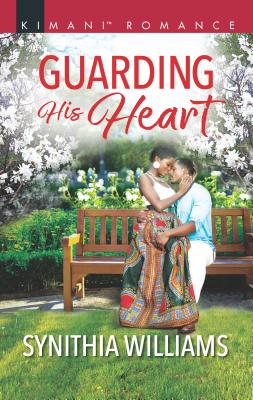 Book Cover Guarding His Heart by Synithia Williams