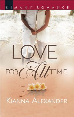 Click for more detail about Love for All Time (Sapphire Shores) by Kianna Alexander