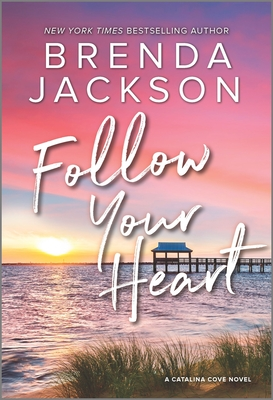 Click for more detail about Follow Your Heart by Brenda Jackson