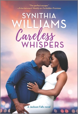 Click for more detail about Careless Whispers by Synithia Williams