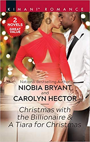 Click for more detail about Christmas with the Billionaire & A Tiara for Christmas by Niobia Bryant