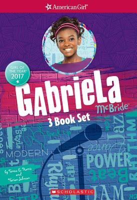 Click for more detail about Gabriela 3-Book Box Set (American Girl: Girl of the Year 2017) by Varian Johnson