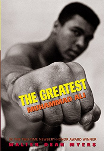 Click for more detail about The Greatest: Muhammad Ali by Walter Dean Myers