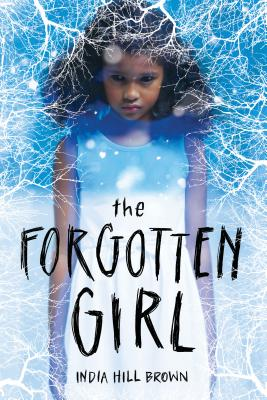 Click for more detail about The Forgotten Girl by India Hill Brown