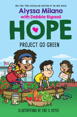 Book Cover Project Go Green (Hope #4) by Alyssa Milano and Debbie Rigaud
