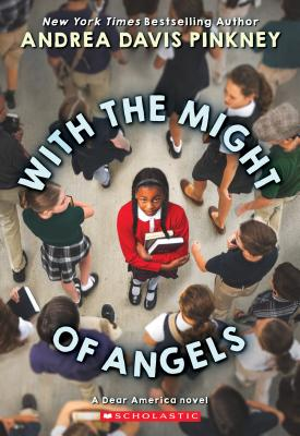Click for more detail about With the Might of Angels by Andrea Davis Pinkney