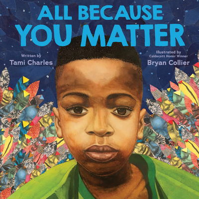 Click for more detail about All Because You Matter by Tami Charles