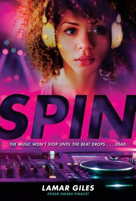 Click for more detail about Spin by Lamar Giles