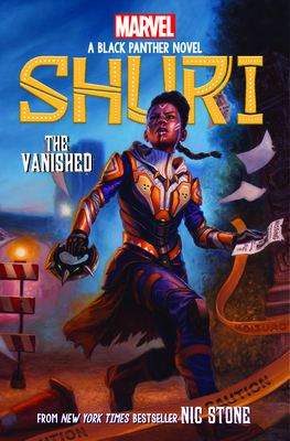 Book Cover The Vanished (Shuri: Black Panther Novel #2), Volume 2 by Nic Stone