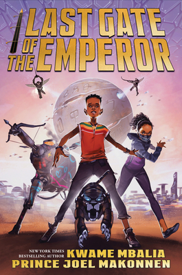 Book Cover Last Gate of the Emperor by Kwame Mbalia and Prince Joel Makonnen