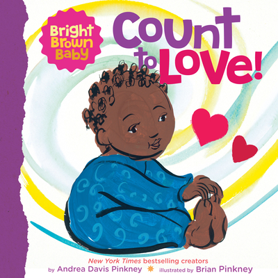 Book Cover Count to Love! by Andrea Davis Pinkney and Brian Pinkney