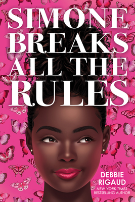 Click for more detail about Simone Breaks All the Rules by Debbie Rigaud