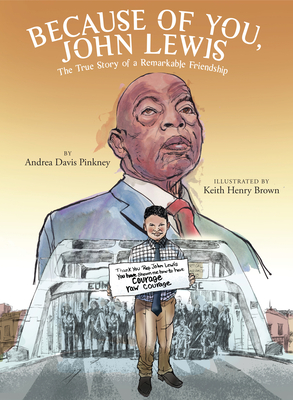 Click for more detail about Because of You, John Lewis by Andrea Davis Pinkney
