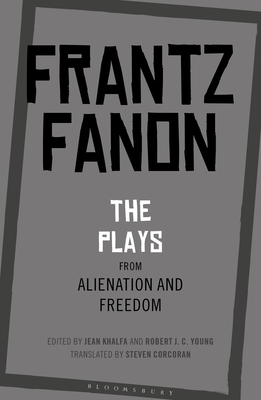 Click for more detail about Frantz Fanon's Plays: The Plays by Frantz Fanon