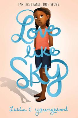 Click for more detail about Love Like Sky by Leslie C. Youngblood