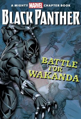 Click for more detail about Black Panther: The Battle for Wakanda by Brandon T. Snider