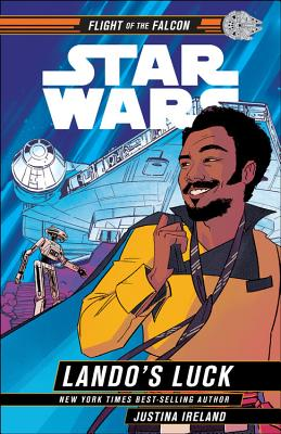 Click for more detail about Star Wars: Lando's Luck by Justina Ireland