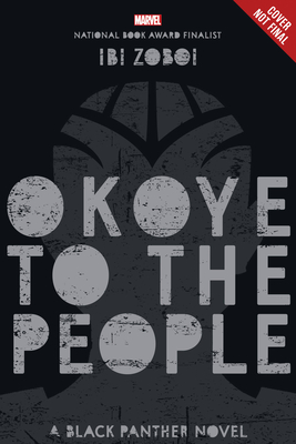Book Cover Okoye to the People: A Black Panther Novel by Ibi Zoboi
