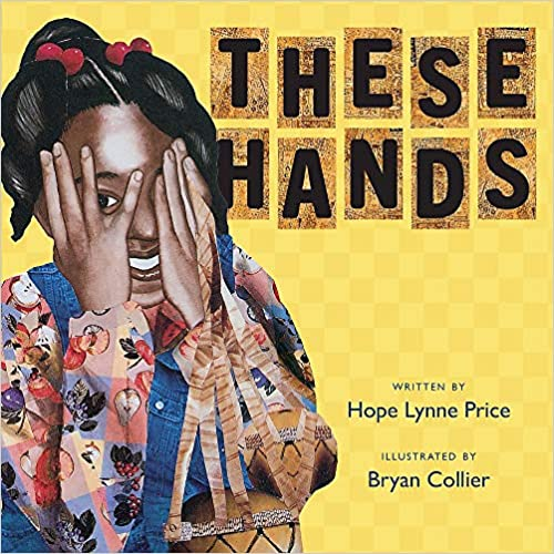 Click for more detail about These Hands by Hope Lynne Price