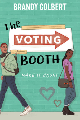 Click for more detail about The Voting Booth by Brandy Colbert