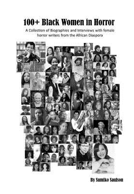 Click for more detail about 100+ Black Women in Horror by Sumiko Saulson
