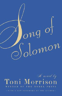 Click for more detail about Song of Solomon by Toni Morrison