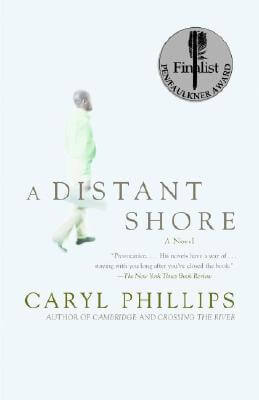 Click for more detail about A Distant Shore by Caryl Phillips