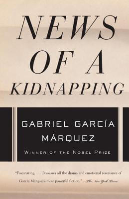 Click for more detail about News of a Kidnapping (Vintage International) by Gabriel Garcia Marquez