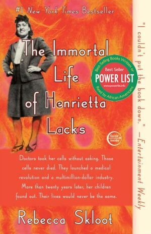 Click for a larger image of The Immortal Life of Henrietta Lacks