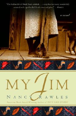 Click for more detail about My Jim: A Novel by Nancy Rawles