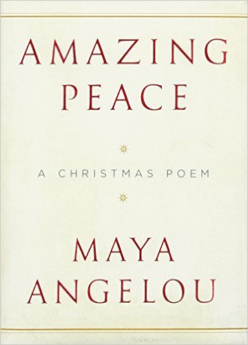 Book Cover Amazing Peace: A Christmas Poem by Maya Angelou