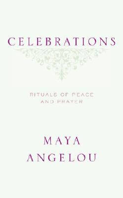 Book Cover Celebrations: Rituals of Peace and Prayer by Maya Angelou