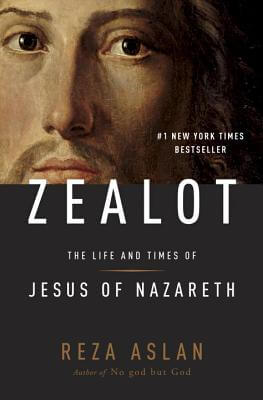 Click for a larger image of Zealot: The Life And Times Of Jesus Of Nazareth