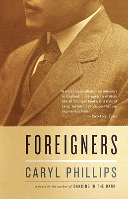 Click for more detail about Foreigners (Vintage International) by Caryl Phillips
