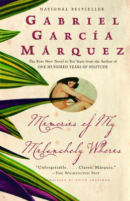 Click for more detail about Memories of My Melancholy Whores by Gabriel Garcia Marquez